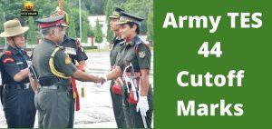 Army TES 44 Cutoff Marks