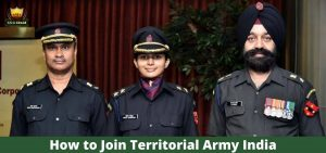 Join Indian Territorial Army